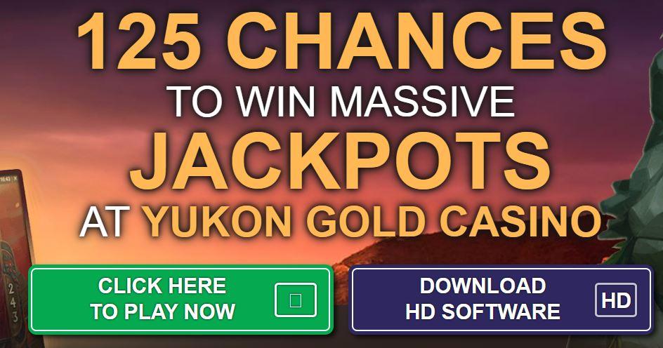 yukon gold 125 chances